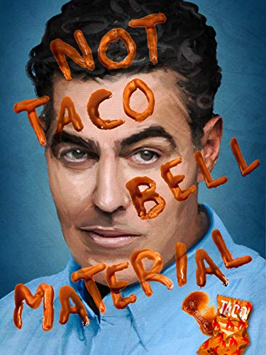 Adam Carolla: Not Taco Bell Material (Best Adam Carolla Podcast)