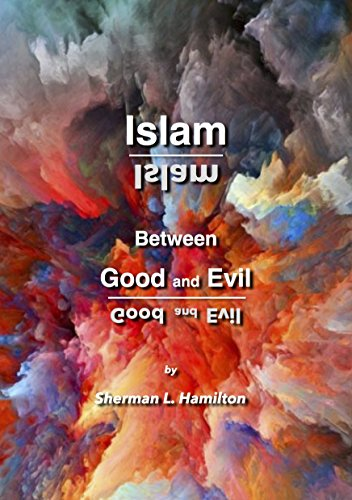 Download for free Islam: Between Good and Evil
