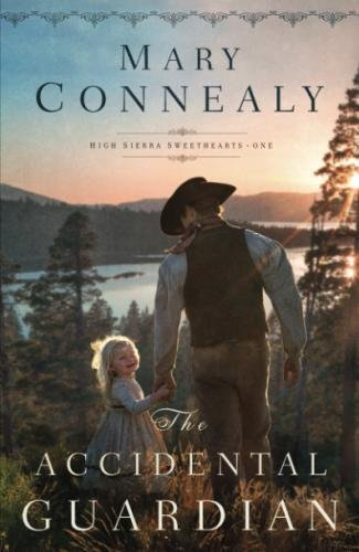 The Accidental Guardian (High Sierra Sweethearts)