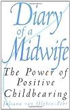 Diary of a Midwife, Juliana Van Olphen-Fehr and David Rosen, 0897895886