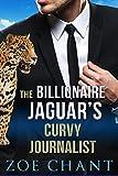 The Billionaire Jaguar's Curvy Journalist