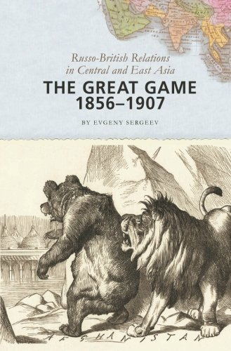 The Great Game, 1856-1907: Russo-British Relations in Central and East Asia (History Of Russia Central Asia compare prices)