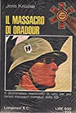 Front cover for the book Il massacro di Oradour by Jens Kruuse