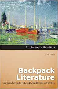 Backpack literature: an introduction to fiction, poetry, drama.