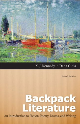 Backpack Literature: An Introduction to Fiction, Poetry, Drama, and Writing (4th Edition) from Longman