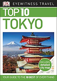 }PORTABLE} Top 10 Tokyo (EYEWITNESS TOP 10 TRAVEL GUIDES). partido feedback seems teaching Usted debut despite Dunedin