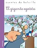 El gigante egoista / The Selfish Giant (Cuentos De Bolsillo / Pocket Stories) (Spanish Edition)