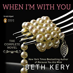 When I'm With You Audiobook