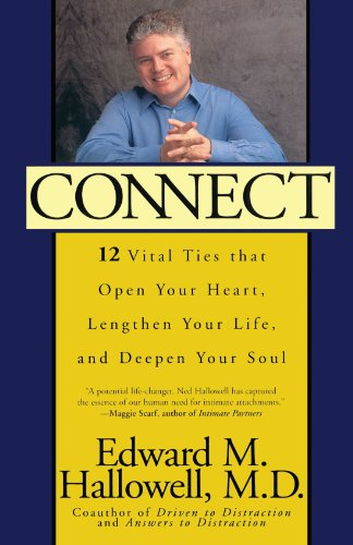 connect-12-vital-ties-that-open-your-heart-lengthen-your-life-and-deepen-your-soul-new-york