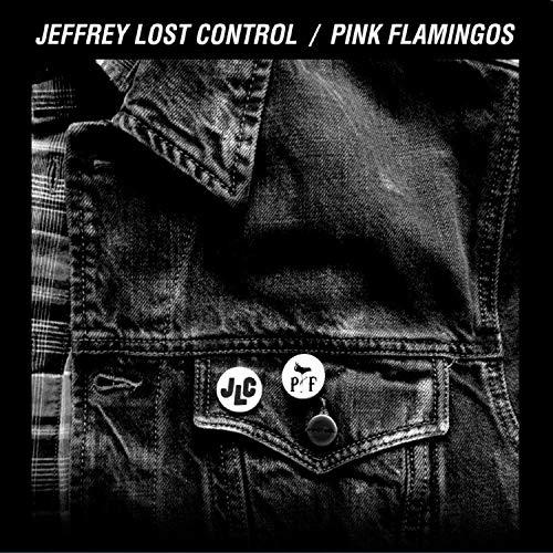 Jeffrey Lost Control / Pink Flamingos ()
