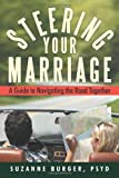 Steering Your Marriage, Suzanne Burger, 1469793083