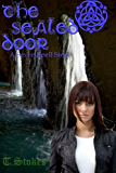 The Sealed Door (A Seven Spell Story Book 4)