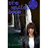 The Sealed Door (A Seven Spell Story Book 4) ~ T Stokes