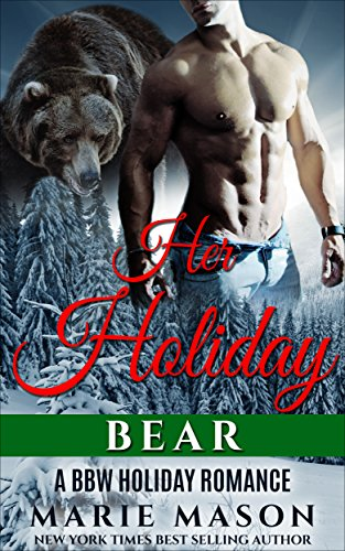 - Her Holiday Bear (A BBW Paranormal Christmas Romance) (Holiday Bears Book 1)