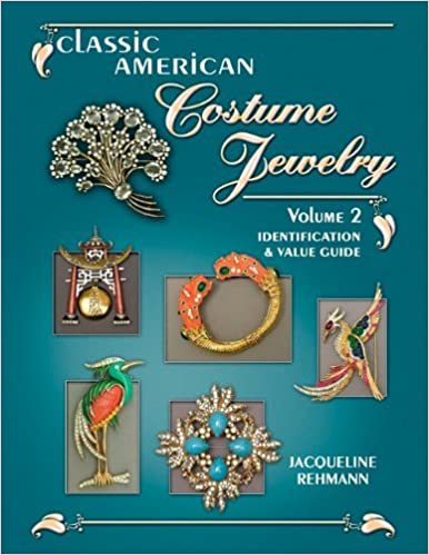 Book Classic American Costume Jewelry, Vol. 2: Identification & Value Guide by Jacquelin Rehmann (2010-09-14)