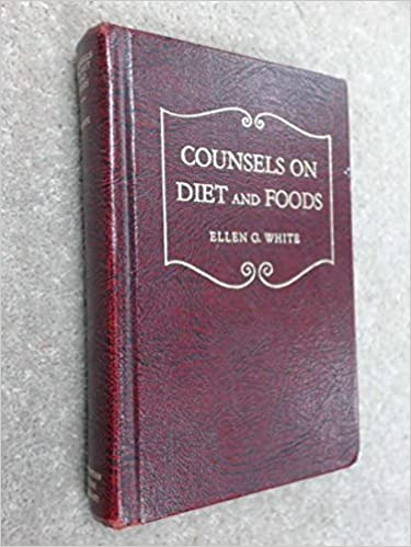 Counsels on Diet and Foods, Ellen G. White