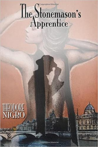 The Stonemason's Apprentice: Theodore Nigro: 9781503276659