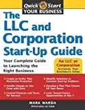 The LLC and Corporation Start-Up Guide: Your