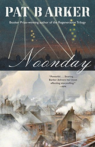 Noonday: A Novel (Life Class Trilogy Book 3)