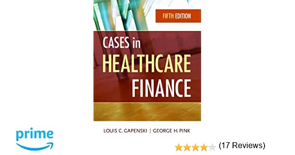 Cases in healthcare finance fifth edition 9781567936117 cases in healthcare finance fifth edition 9781567936117 medicine health science books amazon fandeluxe Images