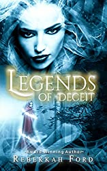 Legends of Deceit: Fantasy, New Adult (Legends of Deceit Series Book 1)