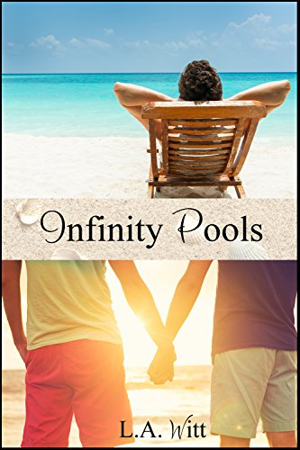 Infinity Pools (Changing Plans Book 2)