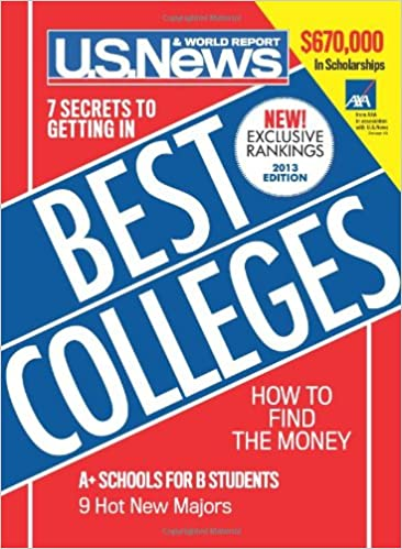 U S  News Best Colleges 2013: U S  News & World Report