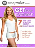 Tracey Mallett: Get Your Body Back