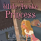 The Wide-Awake Princess | E.D. Baker