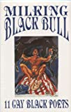 Milking Black Bull, Alden Reimonenq and Robert E. Penn, 1880729113