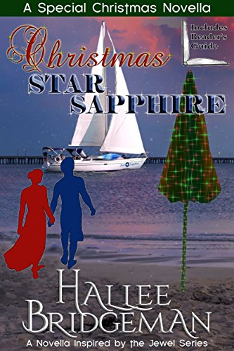 Christmas Star Sapphire (Inspirational Romance): A Second Generation Jewel Series Novella (The Jewel Series Book 6) by [Bridgeman, Hallee]