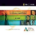 Experiencia Viva, Nuevo Testamento con Salmos y Proverbios: Audio-Biblia Dramatizada | Zondervan