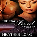 The Two and the Proud: 1 Night Stand Series Audiobook by Heather Long Narrated by Christine Padovan