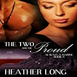 The Two and the Proud: 1 Night Stand Series | Heather Long