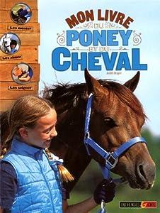 """Afficher """"Mon livre du poney et du cheval"""""""