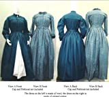 old dresses for women - 1840's—1860's Pleated Wrapper, Morning Gown, Work or Maternity Dress Pattern