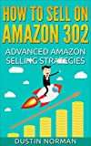 img - for How to Sell on Amazon 302: Advanced Amazon Selling Strategies (Selling on Amazon Tutorial) book / textbook / text book