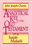img - for Analytical Key to the Old Testament, vol. 4: Isaiah-Malachi book / textbook / text book