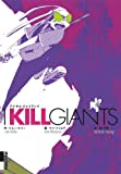 I KILL GIANTS (IKKI COMIX) (2012) ISBN: 4091886094 [Japanese Import]