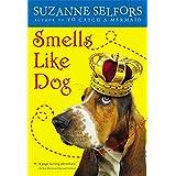 Smells Like Dog (Smells Like Dog, 1)
