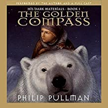 The Golden Compass: His Dark Materials, Book 1