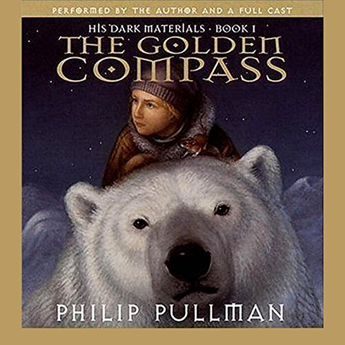 The Golden Compass: His Dark Materials, Book 1 by Philip Pullman cover