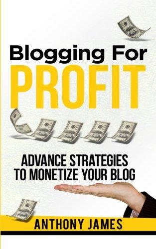 51kpDq7u8qL - Blogging for Profit: Advanced Strategies to Monetize Your Blog