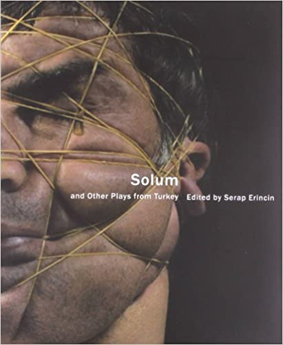 Book Solum and Other Plays from Turkey (In Performance)