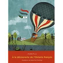 A la découverte de l'Ontario français