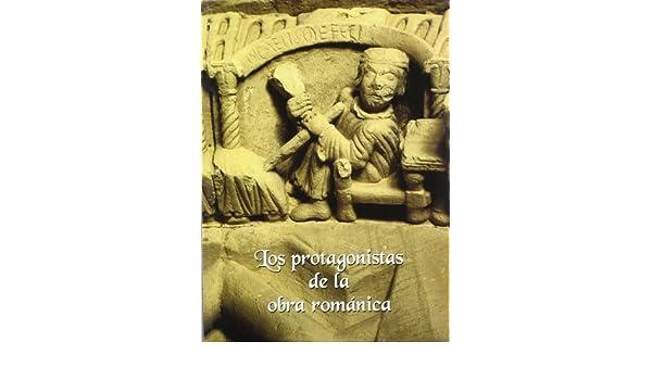 Los protagonistas de la obra románica: Amazon.es: Vv.Aa.: Libros