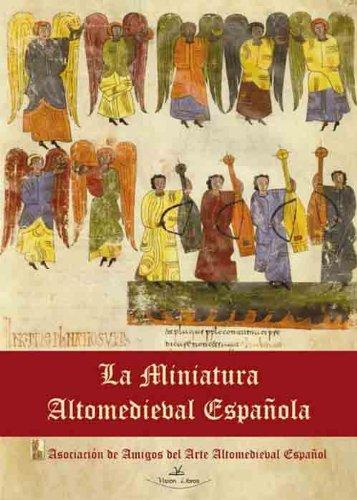 Descargar Libro La Miniatura Altomedieval Española Pablo García-diego Diego Alonso Montes