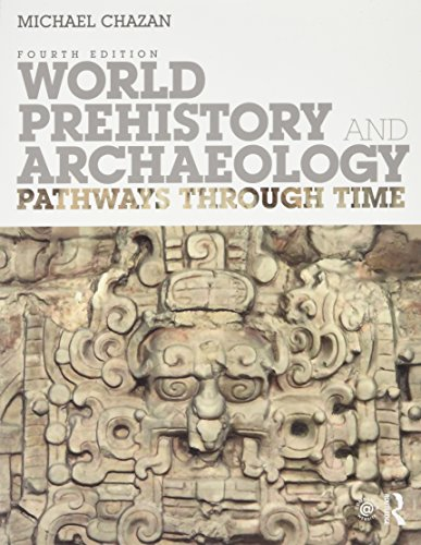 113808946X - World Prehistory and Archaeology: Pathways Through Time