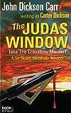 The Judas Window: (aka The Crossbow Murder)