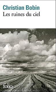 Les ruines du ciel, Bobin, Christian